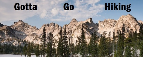 Gotta Go Hiking